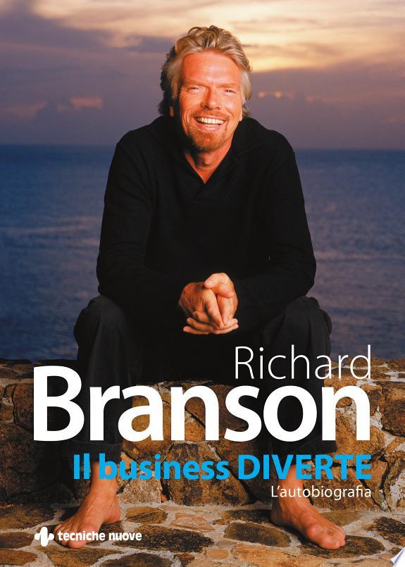 Il business diverte. L'autobiografia