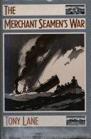 The Merchant Seamen's War