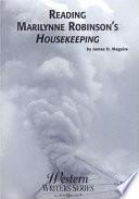 Reading Marilynne Robinson's Housekeeping