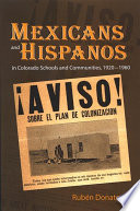 Mexicans And Hispanos In Colorado Schools And Communities 1920 1960