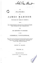 The Papers of James Madison  Purchased by Order of Congress Book