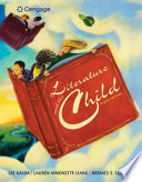 """""""Literature and the Child"""" by Lee Galda, Lauren A. Liang, Bernice E. Cullinan"""