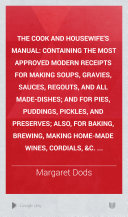 The Cook and Housewife s Manual