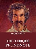 Die 1,000,000 Pfundnote