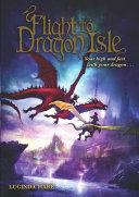 Flight to Dragon Isle