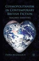 Cosmopolitanism in Contemporary British Fiction