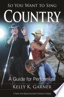 So You Want To Sing Country