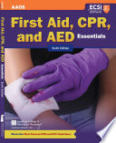 First Aid  CPR  and AED Essentials