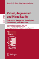 Virtual  Augmented and Mixed Reality  Interaction  Navigation  Visualization  Embodiment  and Simulation