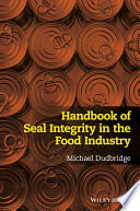 Handbook Of Seal Integrity In The Food Industry Book PDF