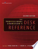 """The Professional Counselor's Desk Reference, Second Edition"" by Mark A. Stebnicki, PhD, LPC, CRC, CCM, Mark A. Stebnicki, PhD, LPC, DCMHS, CRC, CCM, CCMC, Irmo Marini, PhD, DSc, CRC, CLCP"