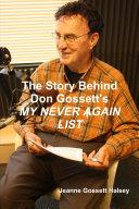 The Story Behind Don Gossett's MY NEVER AGAIN LIST - Página 24