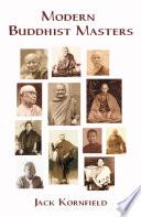 """Modern Buddhist Masters: (Living Buddhist Masters)"" by Jack Kornfield"