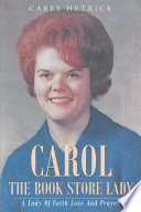 Carol The Book Store Lady  A Lady Of Faith Love And Prayer