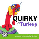 Quirky the Turkey