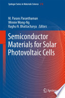 Semiconductor Materials for Solar Photovoltaic Cells Book