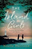The Island Girls: A Heartbreaking Historical Novel