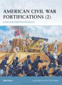 American Civil War Fortifications  2