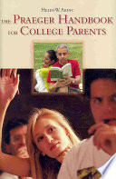 The Praeger Handbook for College Parents