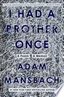 I Had a Brother Once Book PDF