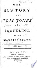 The History Of Tom Jones The Foundling In His Married State