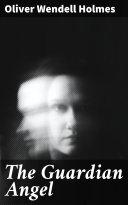 The Guardian Angel [Pdf/ePub] eBook