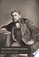 Life of Charles Haddon Spurgeon