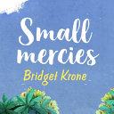 Small Mercies Book PDF