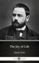 Pdf The Joy of Life by Emile Zola - Delphi Classics (Illustrated) Telecharger