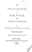 The Life and Adventures of Bruce  the African Traveller