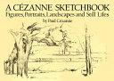 A Cézanne Sketchbook