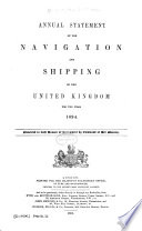 Annual Statement of the Navigation and Shipping of the United Kingdom