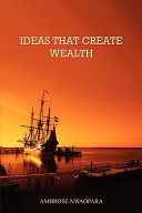 Ideas That Create Wealth