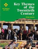 Key Themes of the Twentieth Century