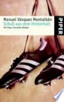 Schuß aus dem Hinterhalt  : ein Pepe-Carvalho-Roman