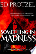 Something in Madness Book PDF