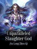 Unparalleled Slaughter God Pdf/ePub eBook