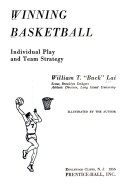 Winning Basketball; Individual Play and Team Strategy