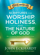 Scriptures for Worship  Holiness  and the Nature of God