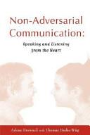 Non Adversarial Communication