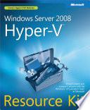 Windows Server 2008 Hyper V Resource Kit