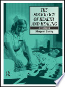 The Sociology of Health and Healing