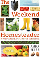 Weekend Homesteader  April
