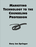 Marketing Technology to the Counseling Profession