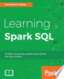 Learning Spark SQL