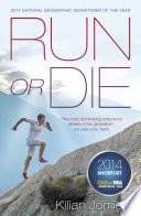 Run or Die Book