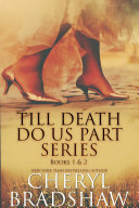 Till Death do us Part Series  Books 1 2