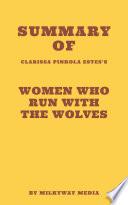 Summary of Clarissa Pinkola Est  s   s Women Who Run With The Wolves