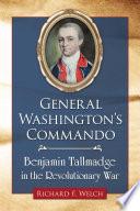 General Washington      s Commando