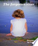 The forgotten river Book